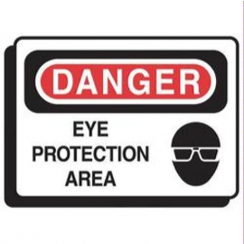 Safety Sign: Danger Eye Protection 10inX14in - DA01573ST